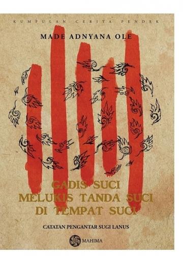Sampul buku Gadis Suci Melukis Tanda Suci di Tempat Suci