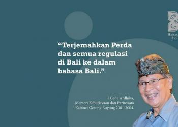 Wasiat Menteri Kebudayaan & Pariwisata I Gede Ardika